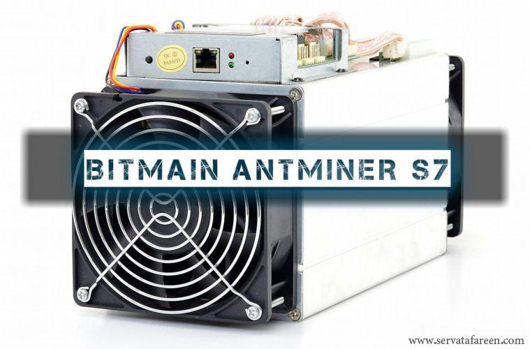 سخت افزار ASIC بیتمین انتماینر Bitmain Antminer S7) S7)